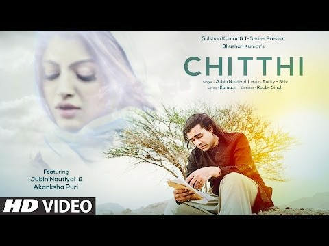 Chitthi lyrics-jubin Nautiyal