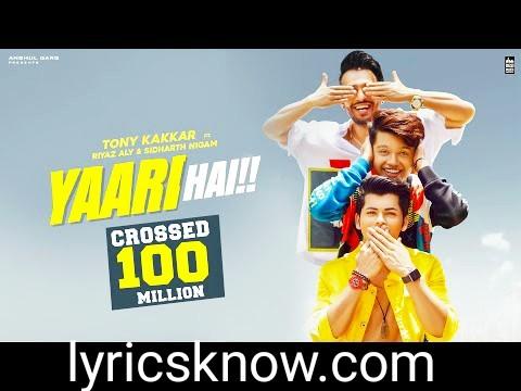 Yaari hai -tony kakkar lyrics