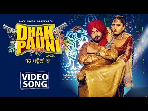 Dhak Pauni Aan - Ravinder Grewal ,Gurlez AKHTAR Lyrics