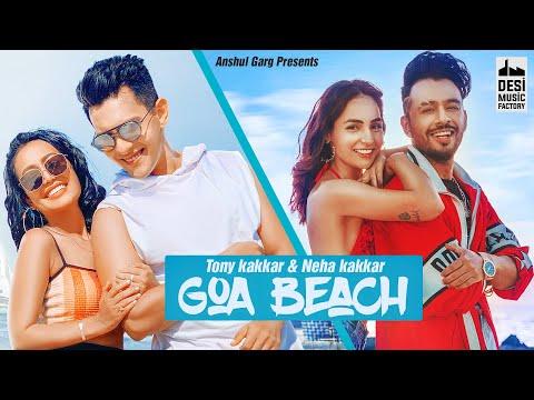 Goa Beach - Tony kakkar, Neha kakkar Lyrics