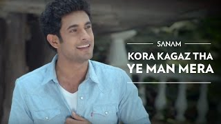 Kora Kagaz Tha Ye Man Mera - Sanam Puri Lyrics In Hindi & English
