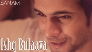 Ishq Bulaava - Sanam Puri Lyrics In Hindi & English