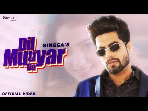 Dil Mutiyar - Singga Lyrics