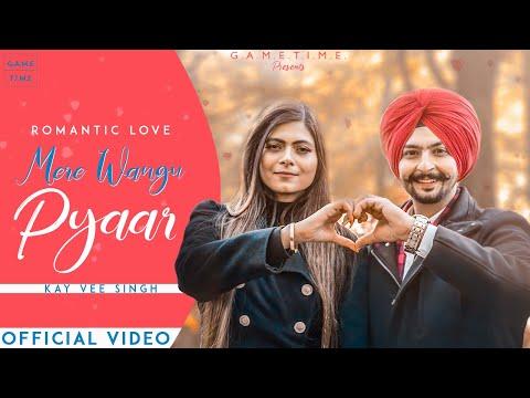 Mere Wangu Pyaar - Ke vee Singh Lyrics