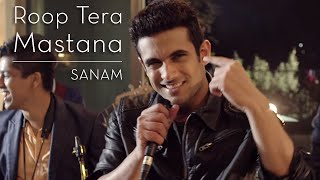 Roop Tera Mastana - Sanam Puri Lyrics In Hindi & English