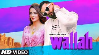 Wallah - Garry Sandhu Lyrics