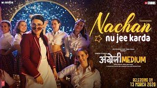 Nachan Nu Jee Karda - Romy, Nikhita Gandhi Lyrics