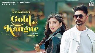 Gold Da Kangne - Sukhman Heer Lyrics