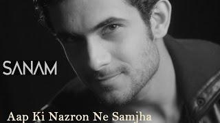 Aap Ki Nazron Na Samjha - Sanam Puri Lyrics