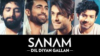 Dil Diyan Gallan  Sanam Puri Lyrics