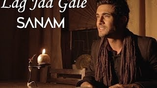 Lag Jaa Gale - Sanam Puri Lyrics