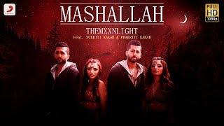 Mashallah - Themxxnlight, Sukriti Kakar, Prakriti Kakar Lyrics