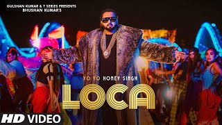 Loca - Yo yo honey Singh, Simar Kaur Lyrics