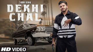 Dekhi Chai - Tyson Sidhu Gurlez Lyrics