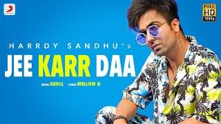 Jee Karr Daa - Harrdy Sandhu Lyrics