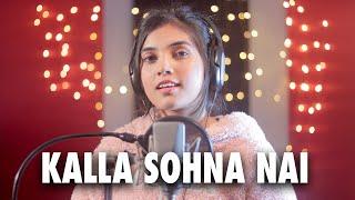 Kalla Sohna nahi Aish Cover| Aish Lyrics