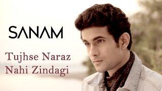 Tujhse naraz nahi hai zindagi - Sanam Puri Lyrics