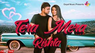 Tera Mera Rishta| Raman Goyal Lyrics