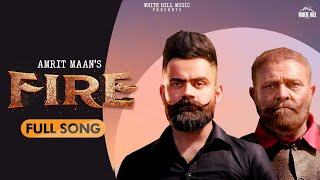 Fire| Amrit Maan Lyrics