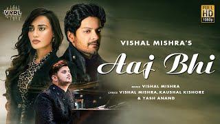 Aaj Bhi  Vishal Mishra Lyrics
