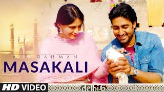 Masakali | Mohit Chauhan Lyrics In English & Hindi