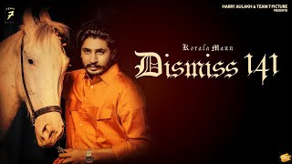 Dismiss 141| Korala Maan Lyrics