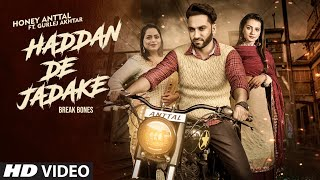 Haddan Da Jadake| Honey Anttal Ft Gurlez Akhtar Lyrics