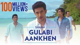 Gulabi Aankhen  Sanam Puri Lyrics