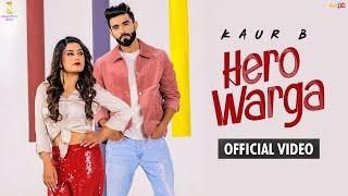 Hero Warga  Kaur B Ft Raj Ranjodh Lyrics