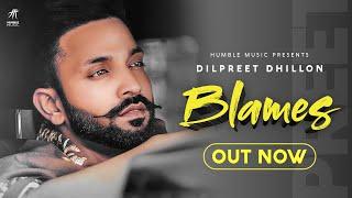 Blames| Dilpreet Dhillon Lyrics