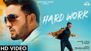 Hard Work| R Nait Lyrics