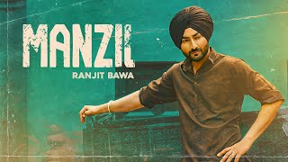 Manzil| Ranjit Bawa Lyrics