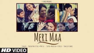 Meri Maa Song| Jubin Nautiyal Lyrics