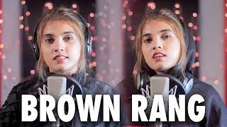 Brown Rang Aish Cover| Aish Lyrics