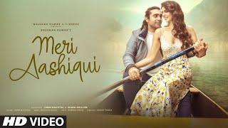 Meri Aashiqui| Jubin Nautiyal Lyrics.