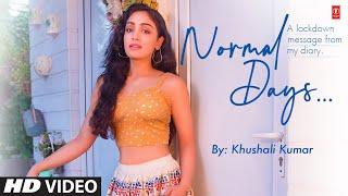 Normal Days| Khushali Kumar Lyrics