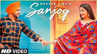 Sanjog| Mehtab virk Lyrics