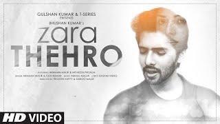 Zara Thehro| Armaan Malik Lyrics.
