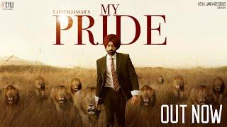 My Pride| Tarsem Jassar Lyrics.