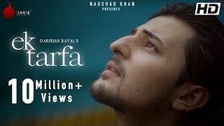Ek Tarfa| Darshan Raval Lyrics.
