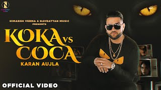 Koka vs Coca| Karan Aujla Lyrics