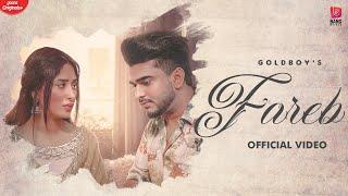 Fareb| Gold boy Lyrics