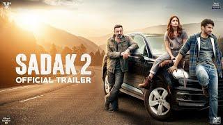 Sadak 2 | Official Trailer