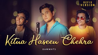 Kitna haseen chehra| Rawmats Lyrics