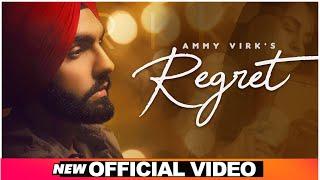 Regret| Ammy Virk Lyrics