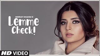 Lemme Check| Nimrat Khaira Lyrics