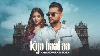 Kya Baat Aa| Karan Aujla Lyrics