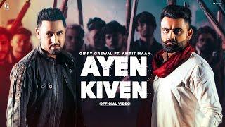 Ayen Kiven| Gippy Grewal ft Amrit Maan Lyrics