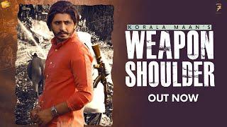 Weapon Shoulder| Korala Maan Lyrics