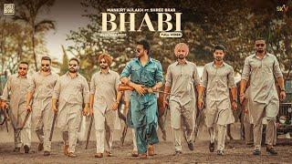 Bhabi| Mankirt Aulakh Shree Brar Lyrics